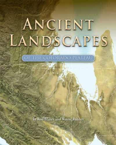 Ancient Landscapes of the Colorado Plateau